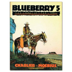 Blueberry 5 – The End of the Trail